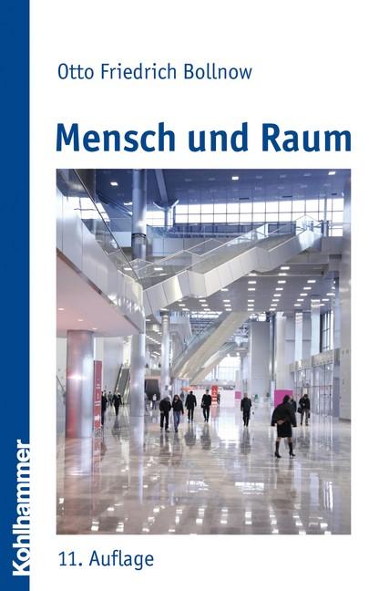 Abbildung von Bollnow | Mensch und Raum | 11. Auflage | 2010