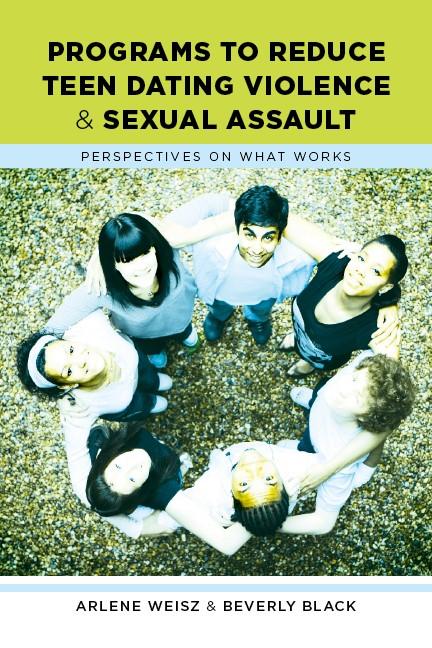 Abbildung von Weisz / Black | Programs to Reduce Teen Dating Violence and Sexual Assault | 2009