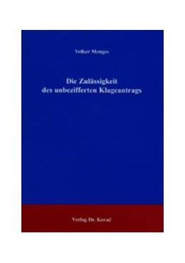 Abbildung von Menges | Die Zulässigkeit des unbezifferten Klageantrags | 2004 | 141