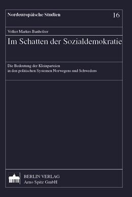 Abbildung von Banholzer | Im Schatten der Sozialdemokratie | 1. Auflage | 2001 | 16 | beck-shop.de