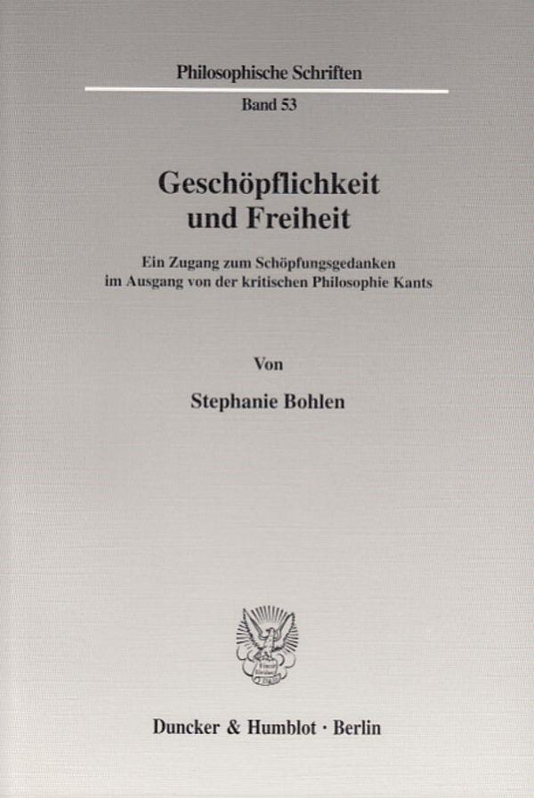Abbildung von Bohlen | Geschöpflichkeit und Freiheit. | 2003