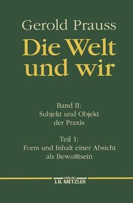 Abbildung von Prauss | Die Welt und wir | 1999 | Band II, 1: Subjekt und Objekt...