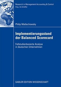 Abbildung von Matlachkowsky   Implementierungsstand der Balanced Scorecard   2008   Fallstudienbasierte Analyse in...