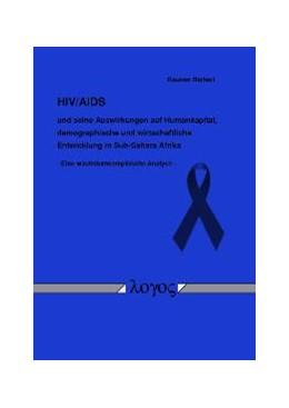 Abbildung von Richert   AIDS und seine Auswirkungen auf Humankapital, demographische und wirtschaftliche Entwicklung in Sub-Sahara Afrika - Eine wachstumsempirische Analyse   2007