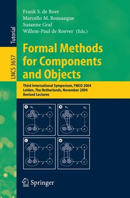 Abbildung von de Boer / Bonsangue / Graf / de Roever | Formal Methods for Components and Objects | 2005 | Third International Symposium,... | 3657