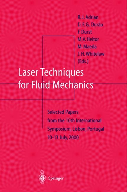 Abbildung von Adrian / Durao / Heitor / Maeda / Tropea / Whitelaw | Laser Techniques for Fluid Mechanics | 2002