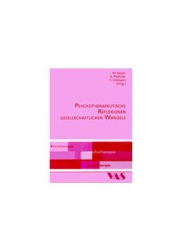 Abbildung von Geyer / Plöttner / Villmann | Psychotherapeutische Reflexionen gesellschaftlichen Wandels | 2003