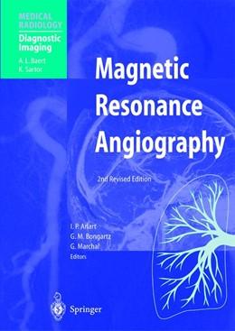 Abbildung von Arlart / Bongartz / Marchal | Magnetic Resonance Angiography | 2nd rev. ed. 2002. 2nd printing | 2002