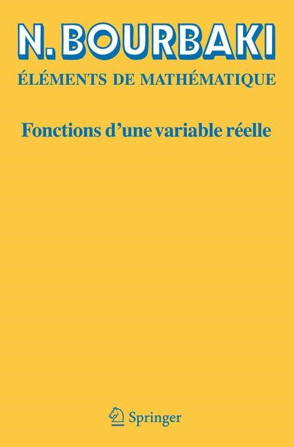 Fonctions d'une variable réelle | Bourbaki | Réimpression inchangée de l'édition originale de 1976, 2006 | Buch (Cover)