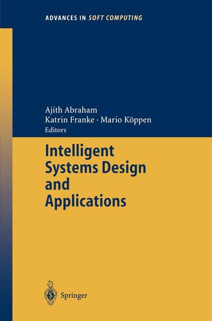 Intelligent Systems Design and Applications | Abraham / Franke / Köppen, 2003 | Buch (Cover)