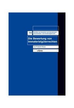 Abbildung von Reese | Die Bewertung von Immaterialgüterrechten | 2005 | Band 014