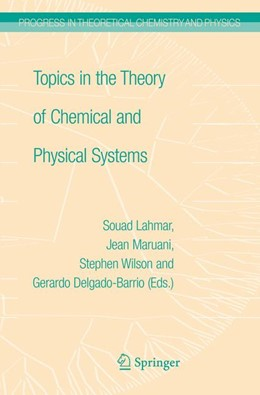 Abbildung von Maruani / Lahmar / Delgado-Barrio | Topics in the Theory of Chemical and Physical Systems | 2007 | Proceedings of the 10th Europe... | 16