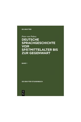 Abbildung von Polenz | Deutsche Sprachgeschichte vom Spätmittelalter bis zur Gegenwart | Reprint 2010 | 2000