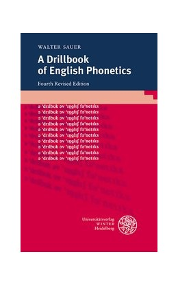 Abbildung von Sauer | A Drillbook of English Phonetics | 4th, revised edition | 2013