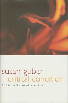 Abbildung von Gubar | Critical Condition | 2000 | Feminism at the Turn of the Ce...
