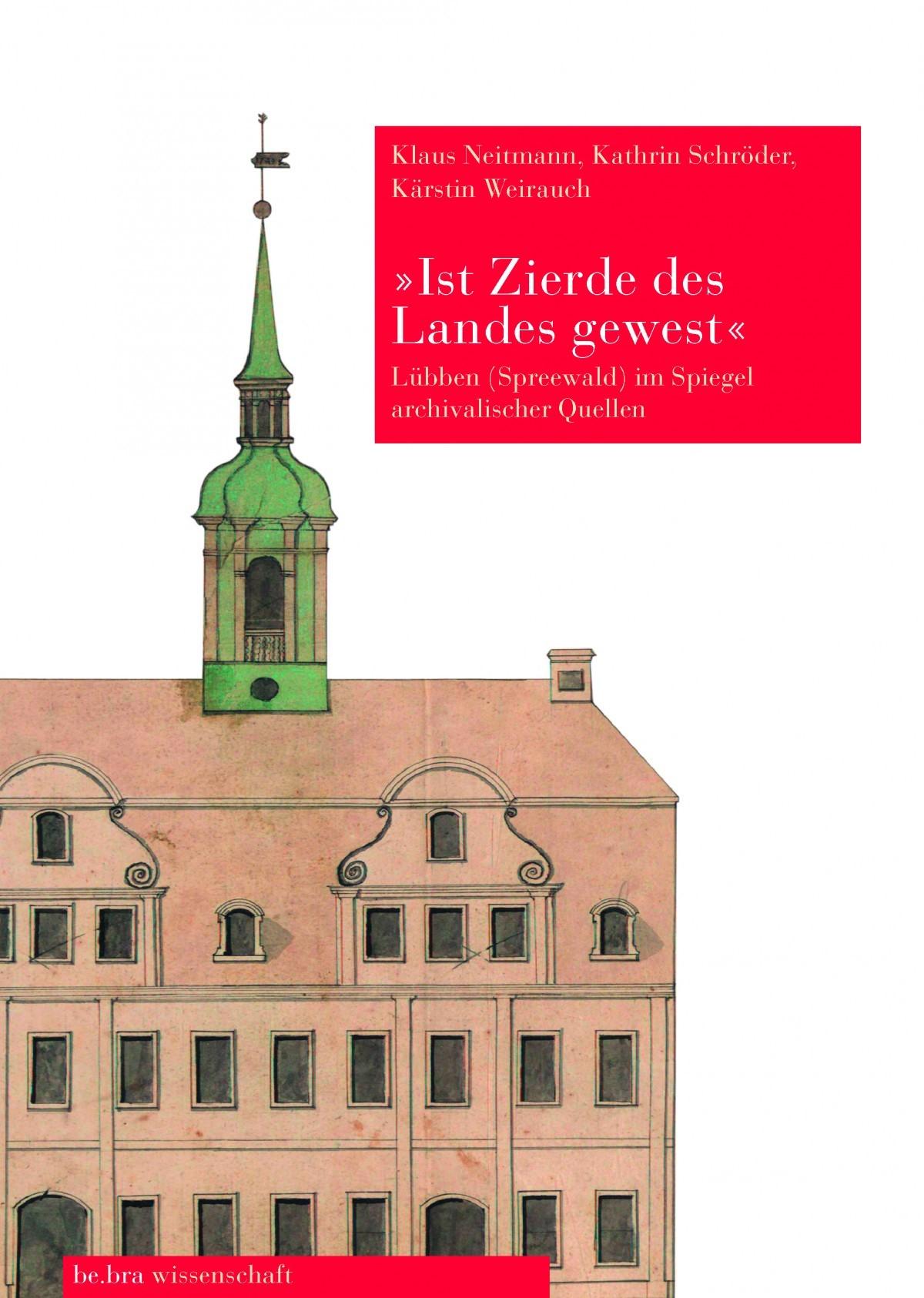 »…ist Zierde des Landes gewest…« | / Weirauch / Schröder, 2006 | Buch (Cover)