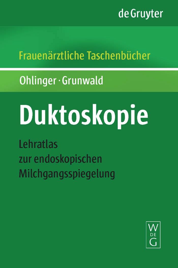 Duktoskopie   Ohlinger / Grunwald, 2009   Buch (Cover)