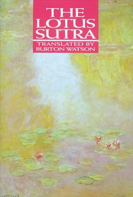 Abbildung von The Lotus Sutra | 1993 | Translation by Burton Watson