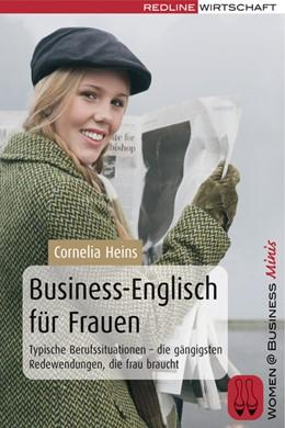 Abbildung von Heins | Business-Englisch für Frauen | 2007 | Typische Berufssituationen - d...