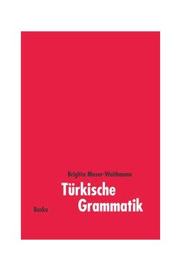 Abbildung von Moser-Weithmann | Türkische Grammatik | 2001