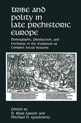 Abbildung von Gibson / Geselowitz | Tribe and Polity in Late Prehistoric Europe | 1988
