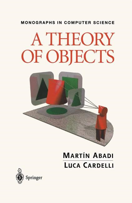 A Theory of Objects | Abadi / Cardelli | 1st ed. 1996. Corr. 2nd printing, 1998 | Buch (Cover)
