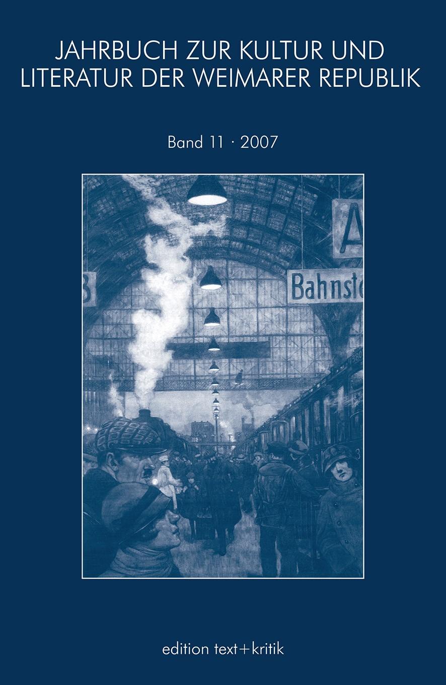 JAHRBUCH ZUR KULTUR UND LITERATUR DER WEIMARER REPUBLIK, 2007 | Buch (Cover)