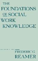 Abbildung von Reamer | The Foundations of Social Work Knowledge | 1994