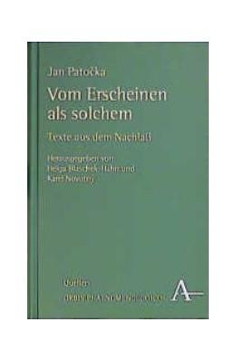 Abbildung von Patocka / Blaschek-Hahn / Novotny   Vom Erscheinen als solchem   2000   Texte aus dem Nachlaß   3
