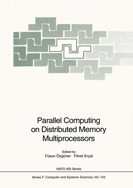 Parallel Computing on Distributed Memory Multiprocessors | Özgüner / Ercal, 1993 | Buch (Cover)
