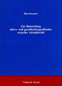 Zur Beurteilung alters- und geschlechtsspezifischer sexueller Attraktivität | Bourauel, 1992 | Buch (Cover)