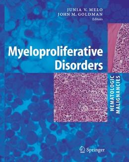 Abbildung von Melo / Goldman | Myeloproliferative Disorders | 2006