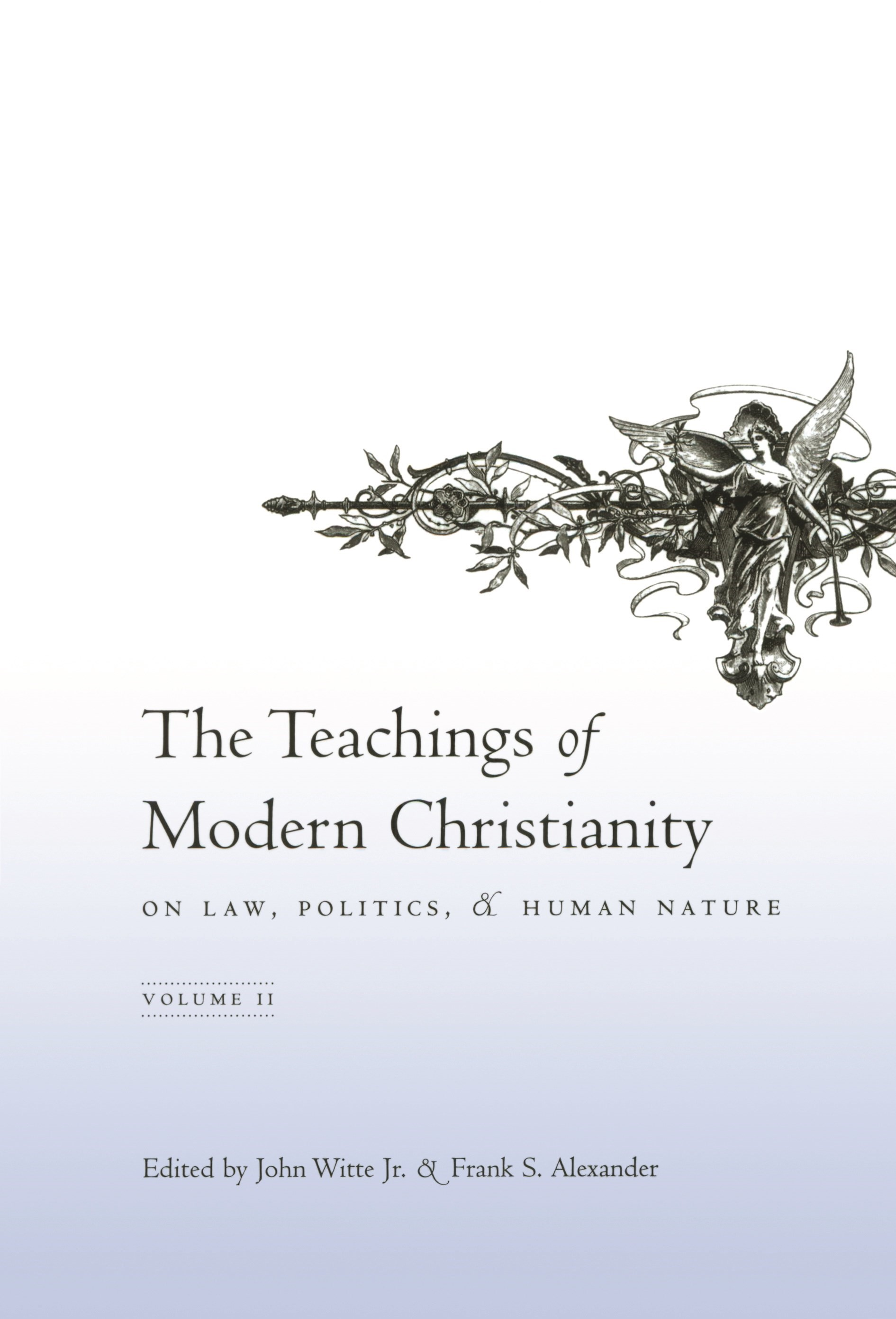 Abbildung von Witte Jr. / Alexander | The Teachings of Modern Christianity on Law, Politics, and Human Nature | 2005