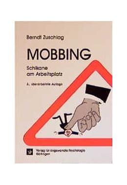 Abbildung von Zuschlag | Mobbing - Schikane am Arbeitsplatz | 2001 | Erfolgreiche Mobbing-Abwehr du...