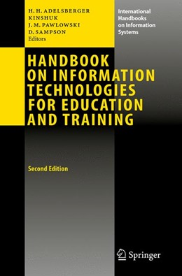 Abbildung von Adelsberger / Kinshuk / Pawlowski   Handbook on Information Technologies for Education and Training   2nd ed.   2008