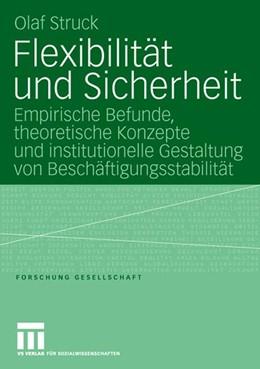 Abbildung von Struck | Flexibilität und Sicherheit | 2006 | Empirische Befunde, theoretisc...