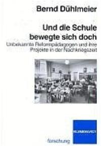 Und die Schule bewegte sich doch | Dühlmeier, 2004 | Buch (Cover)