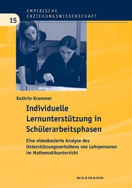 Abbildung von Krammer | Individuelle Lernunterstützung in Schülerarbeitsphasen | 2009 | Eine videobasierte Analyse des... | 15