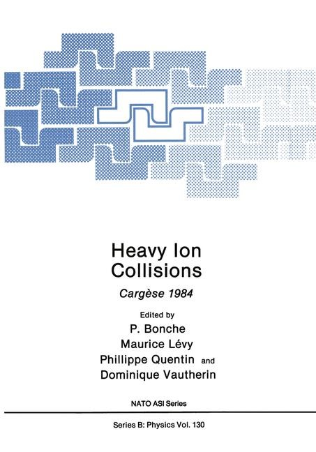Heavy Ion Collisions | Bonche / Lévy / Quentin / Vautherin, 1986 | Buch (Cover)