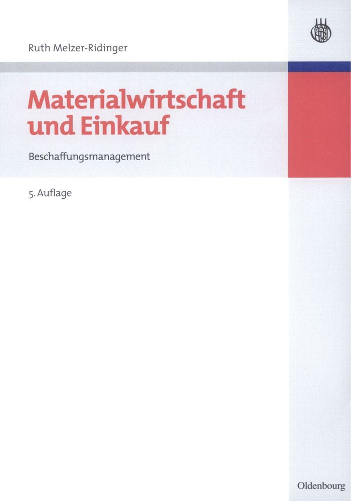 Abbildung von Melzer-Ridinger | Materialwirtschaft und Einkauf | 5., unveränd. Aufl. | 2008