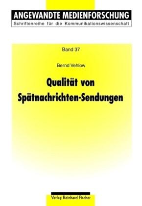 Qualität von Spätnachrichten-Sendungen | Vehlow, 2009 | Buch (Cover)