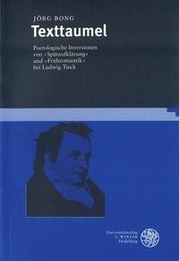 Texttaumel. Poetologische Inversionen von Spätaufklärung und Frühromantik | Bong, 2000 | Buch (Cover)