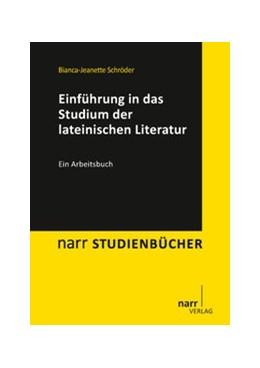 Abbildung von Schröder   Einführung in das Studium der lateinischen Literatur   1. Auflage   2010   beck-shop.de