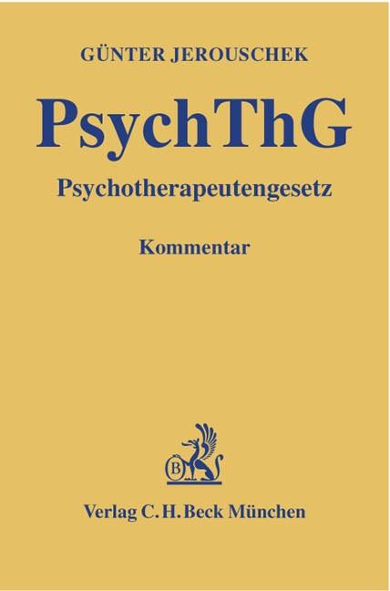 PsychThG: Psychotherapeutengesetz | Jerouschek | Buch (Cover)