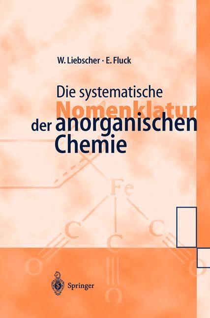 Abbildung von Liebscher / Fluck | Die systematische Nomenklatur der anorganischen Chemie | 1998