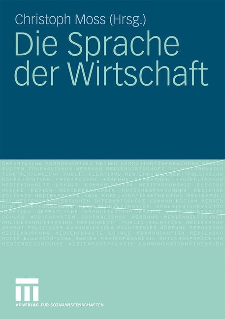 Die Sprache der Wirtschaft | Moss, 2009 | Buch (Cover)