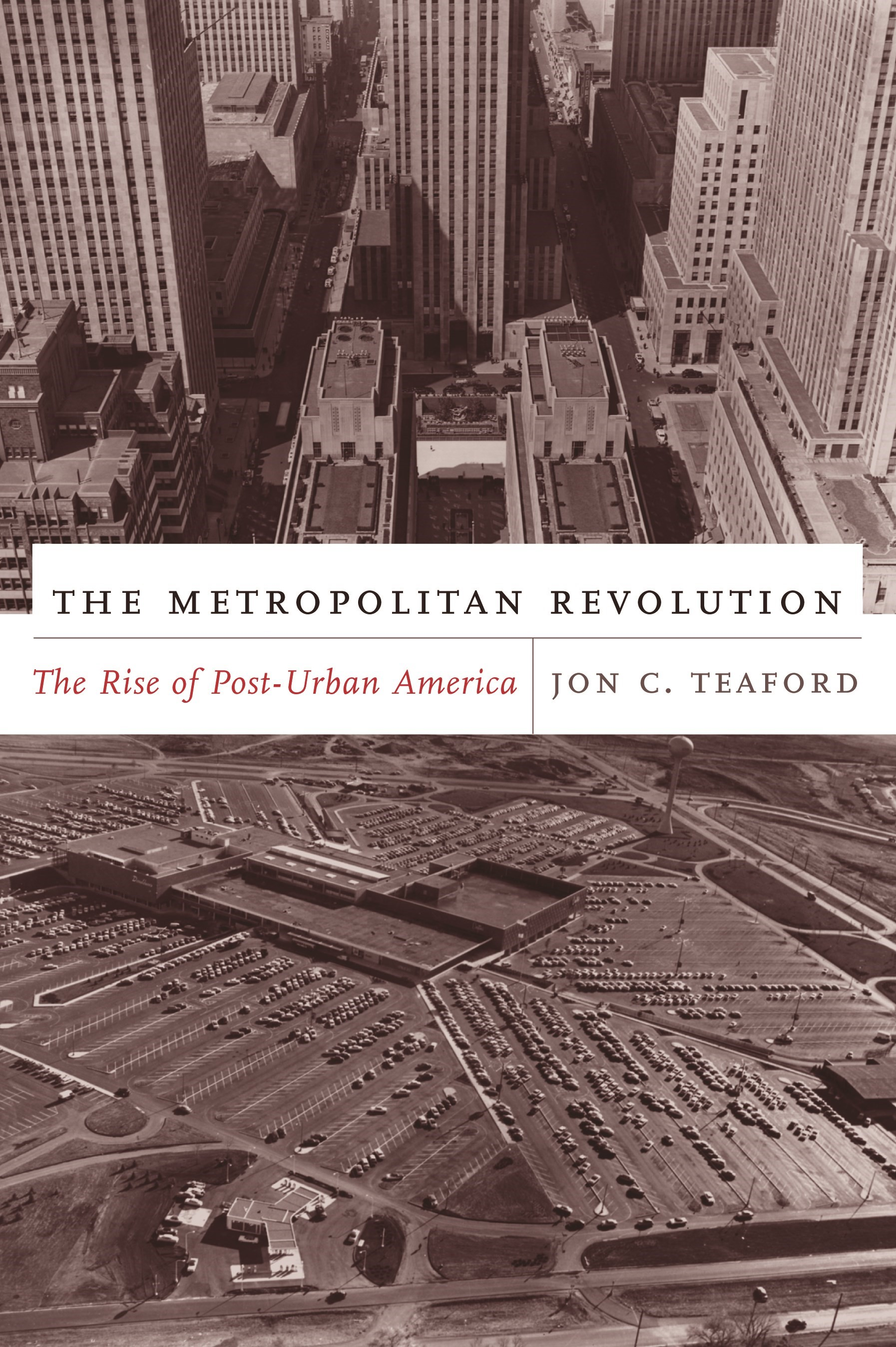 Abbildung von Teaford | The Metropolitan Revolution | 2006