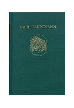 Abbildung von Carl Hauptmann: Sämtliche Werke / Band VIII,1: Späte Erzählungen (Textband) | 2005 | Nächte (1912) – Schicksale (19...