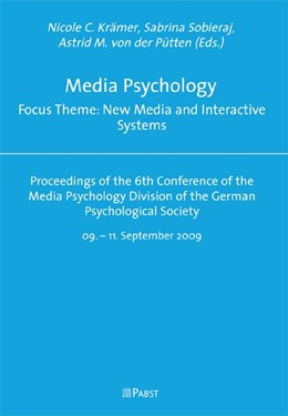 Abbildung von Krämer / Sobieraj / Pütten | Media Psychology Focus Theme: New Media and Interactive Systems | 2009 | Proceedings of the 6th Confere...