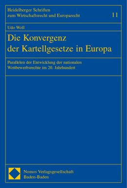 Abbildung von Woll | Die Konvergenz der Kartellgesetze in Europa | 2002 | Parallelen der Entwicklung der... | 11